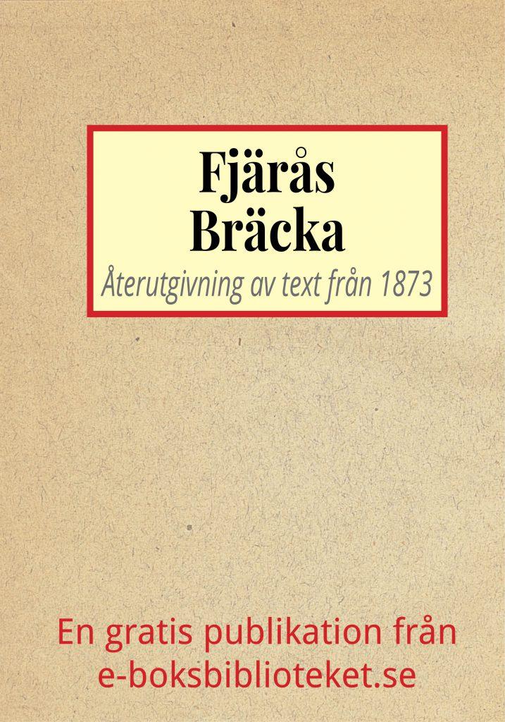 Book Cover: Skildring av gravfältet Fjärås Bräcka år 1873