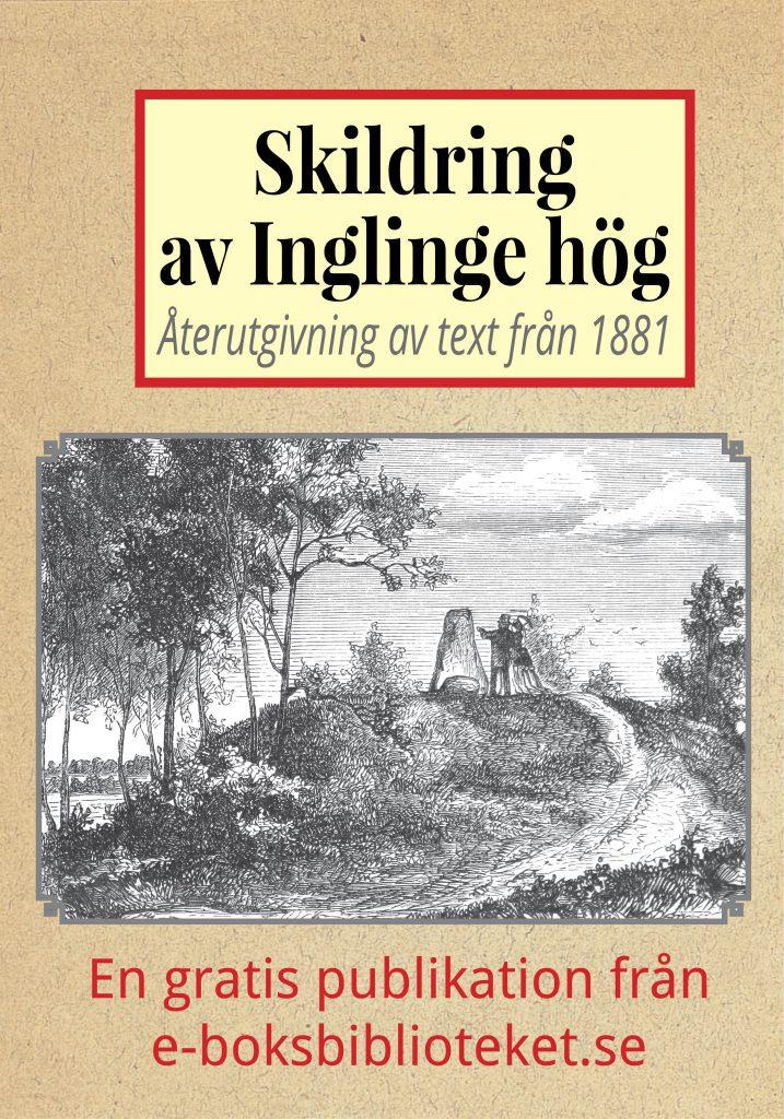 Book Cover: Skildring av Inglinge hög år 1881