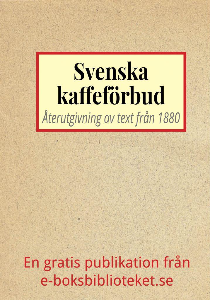 Book Cover: Svenska kaffeförbud