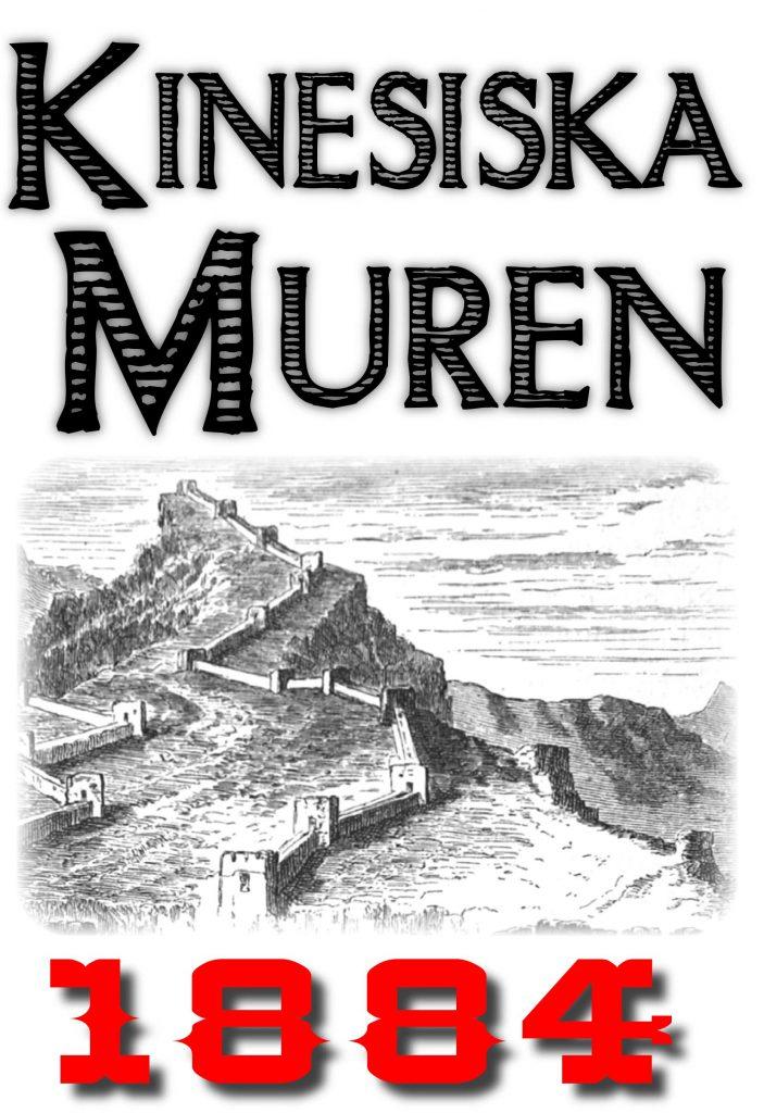 Book Cover: Skildring av kinesiska muren år 1884