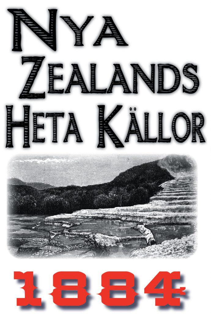 Book Cover: Skildring av Nya Zealands heta källor år 1884