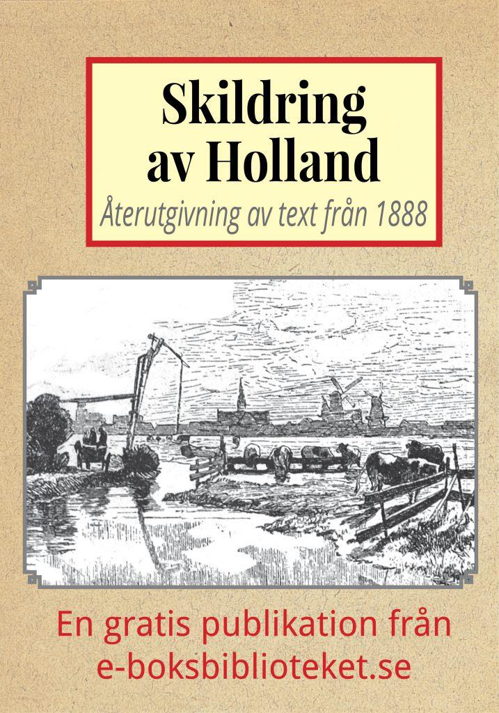 Book Cover: Skildring av Holland år 1888