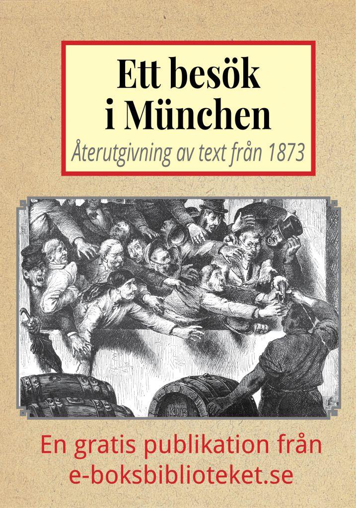 Book Cover: Ett besök i Münchens ölhallar år 1873