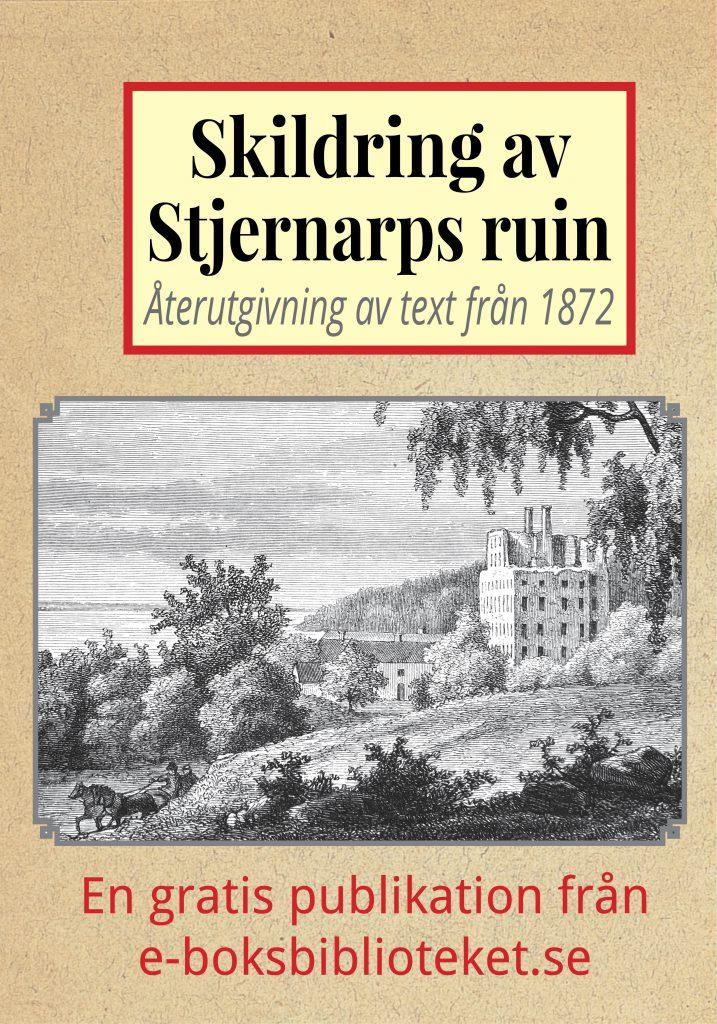 Book Cover: Skildring av Stjernarps ruin