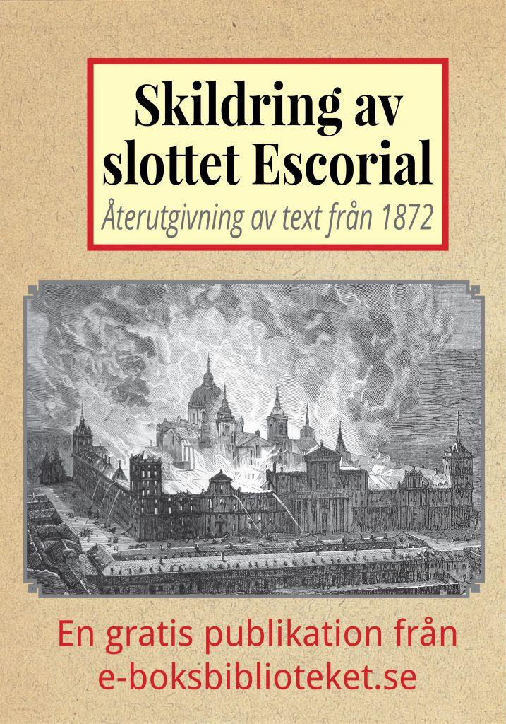 Book Cover: Skildring av slottet Escorial