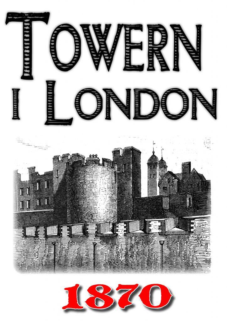 Book Cover: Skildring av Towern i London