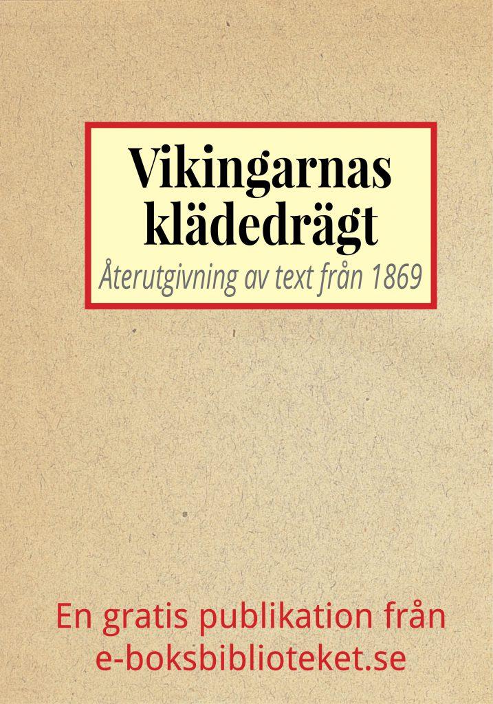 Book Cover: Vikingarnas klädedrägt