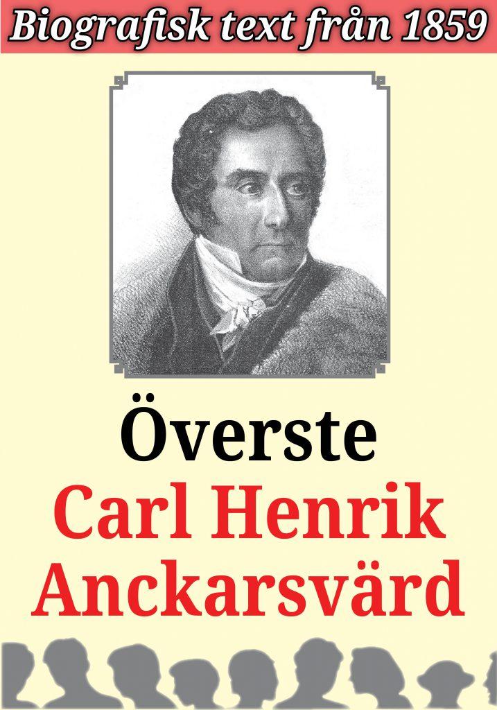 Book Cover: Biografi: Militären Carl Henrik Anckarsvärd