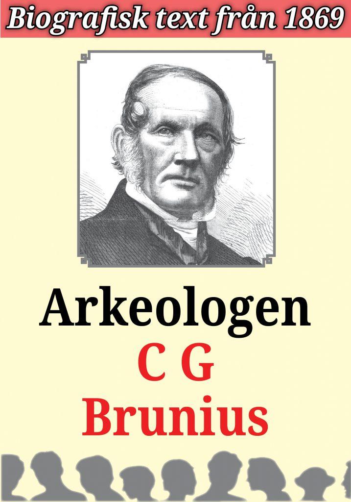 Book Cover: Biografi: Arkeologen Carl Georg Brunius