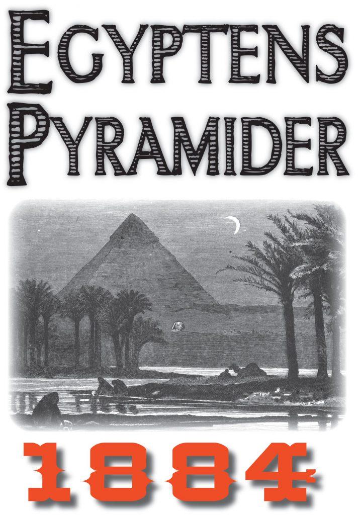Book Cover: Skildring av Egyptens pyramider år 1884