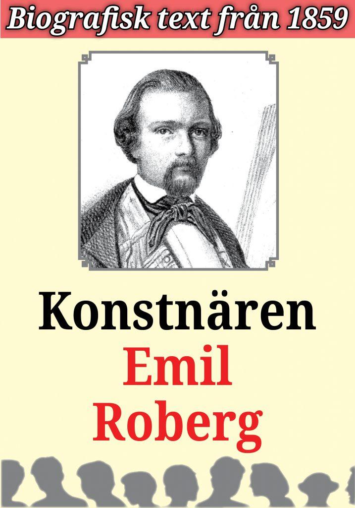 Book Cover: Biografi: Konstnären Emil Roberg