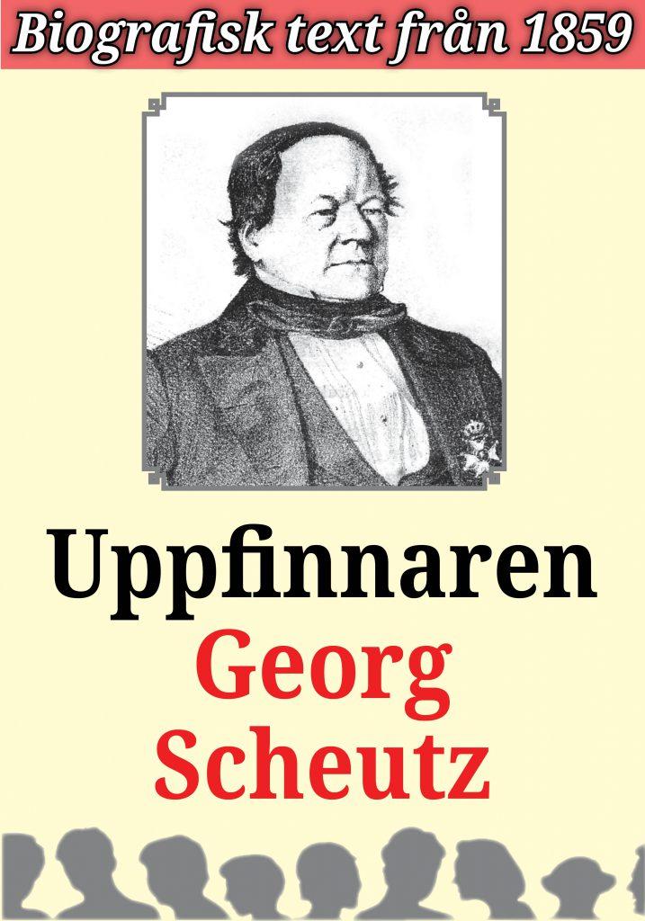Book Cover: Biografi: Uppfinnaren Georg Scheutz