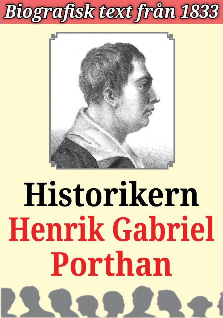 Book Cover: Biografi: Historikern Henrik Gabriel Porthan