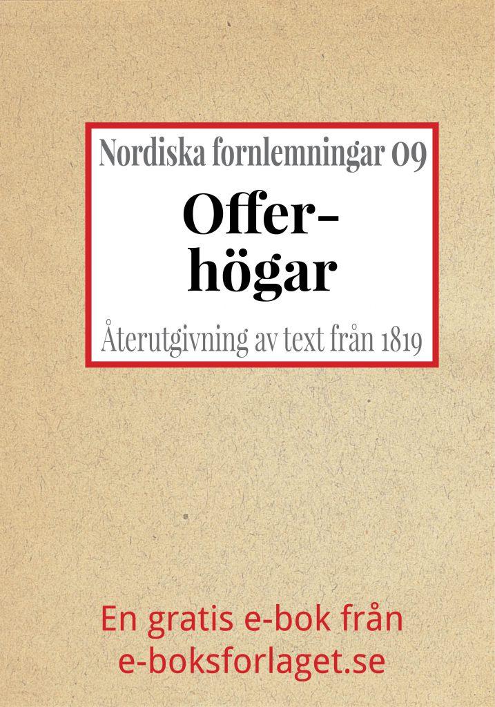 Book Cover: Nordiska fornlemningar 9 – IX. Offerhögar