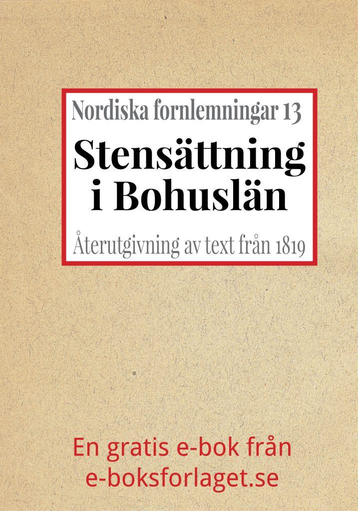 Book Cover: Nordiska fornlemningar 13 – XIII. Stensättning i Bohuslän