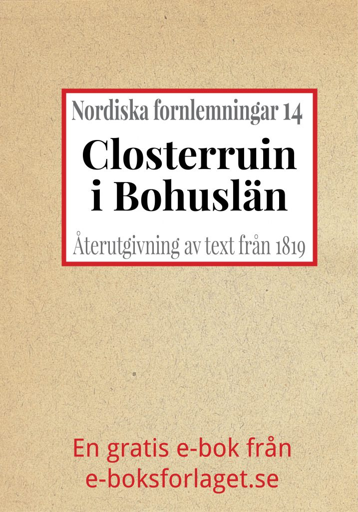 Book Cover: Nordiska fornlemningar 14 – XIV. Closterruin i Bohuslän