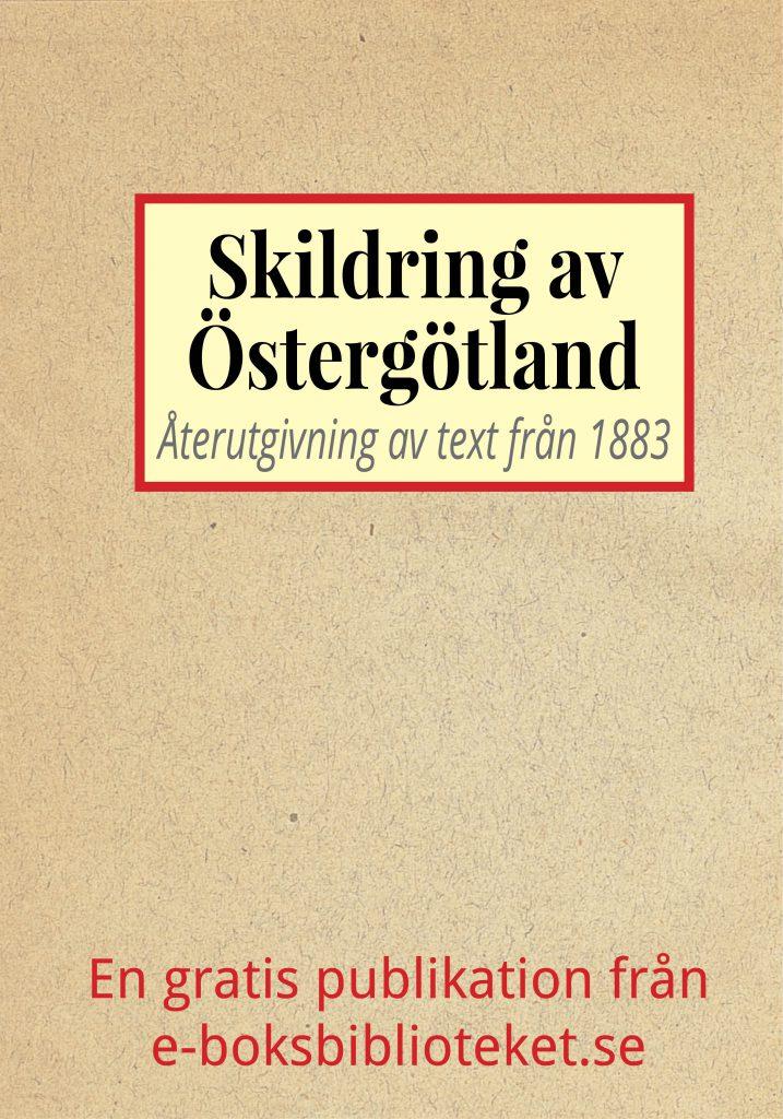 Book Cover: Skildring av Östergötland