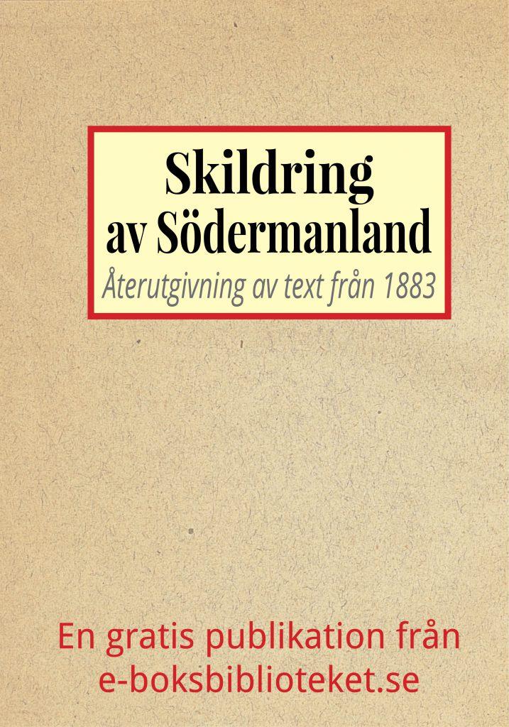 Book Cover: Skildring av Södermanland