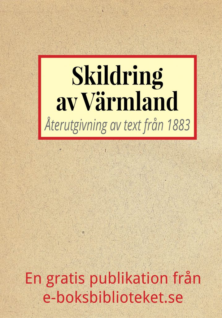 Book Cover: Skildring av Värmland år 1883