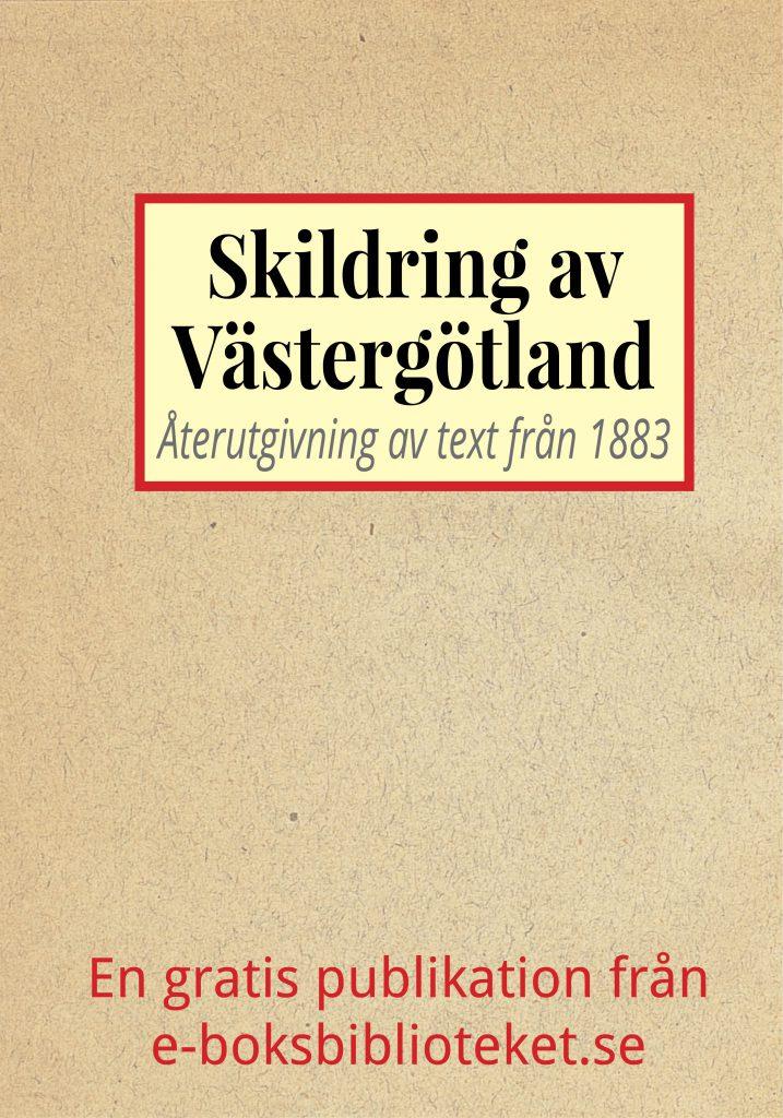 Book Cover: Skildring av Västergötland