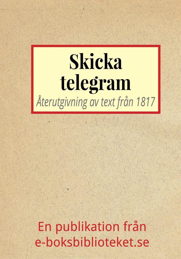 Book Cover: Skicka telegram