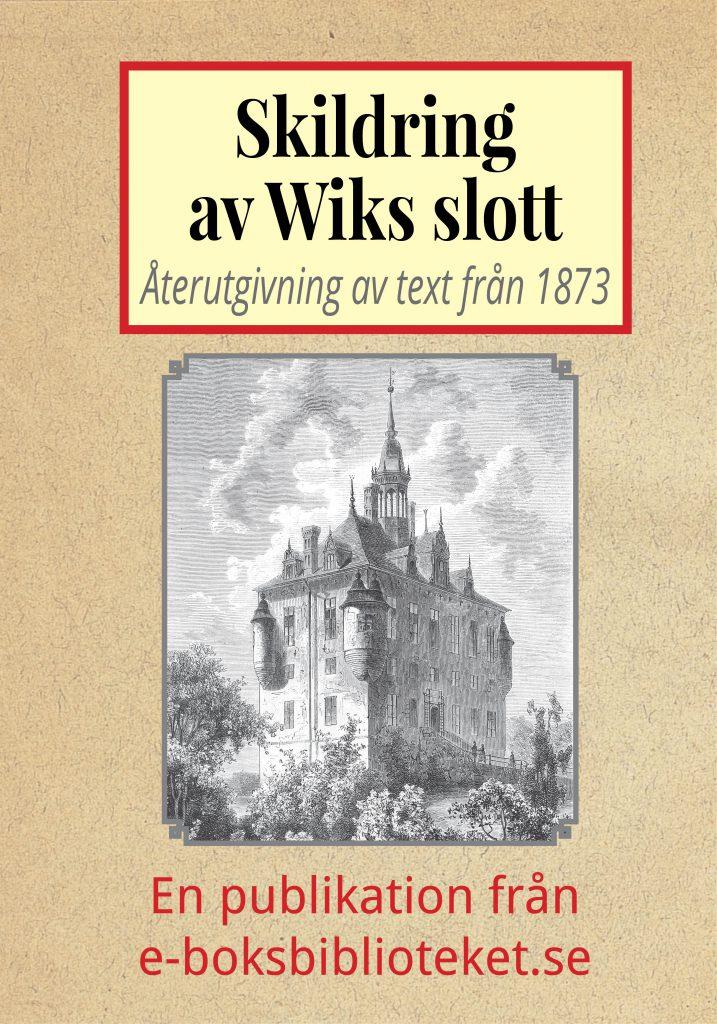 Book Cover: Skildring av Wiks slott