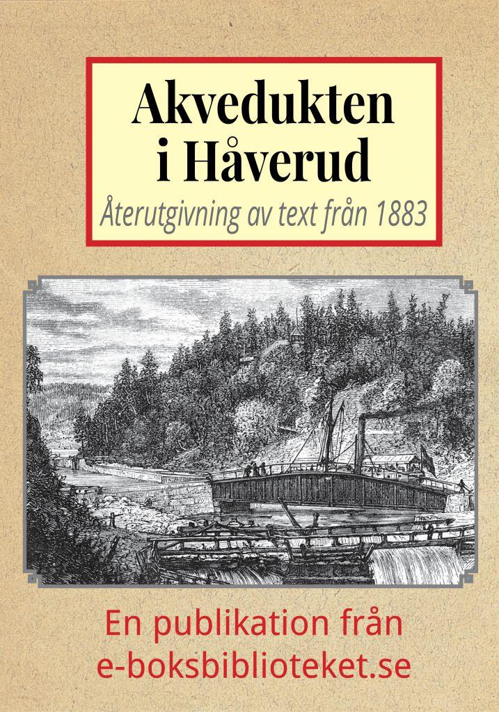 Book Cover: Akvedukten i Håverud