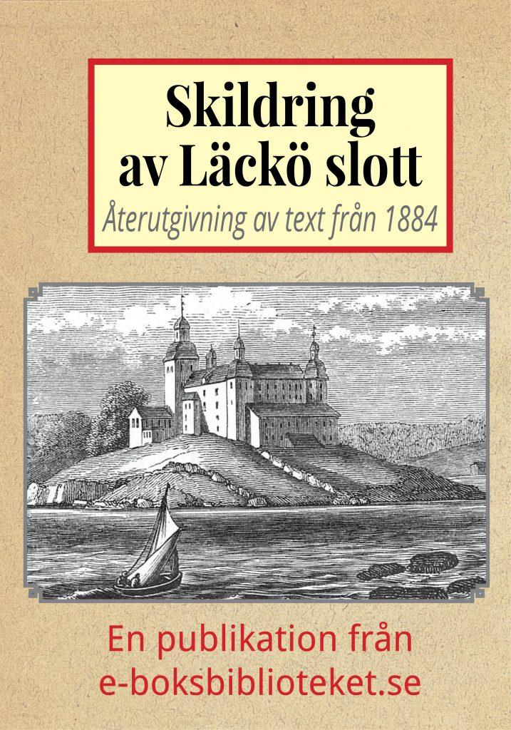 Book Cover: Skildring av Läckö slott