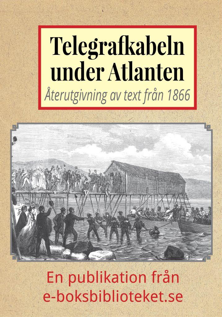 Book Cover: Telegrafkabeln under Atlanten