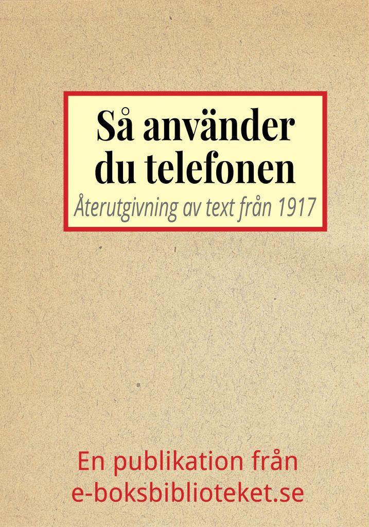 Book Cover: Så använder du telefonen