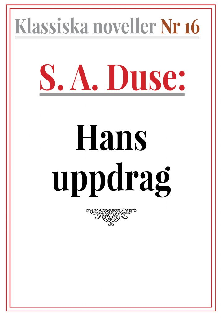 Book Cover: Klassiska noveller 16. S. A. Duse – Hans uppdrag. Skiss från kriget