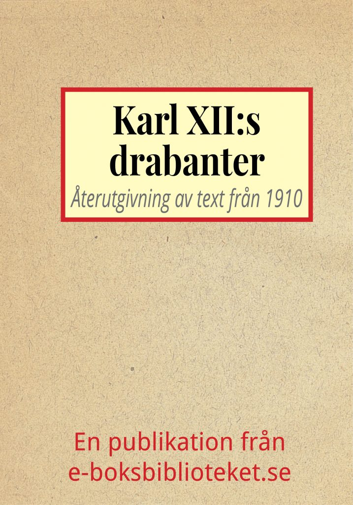 Book Cover: Karl XII:s drabanter