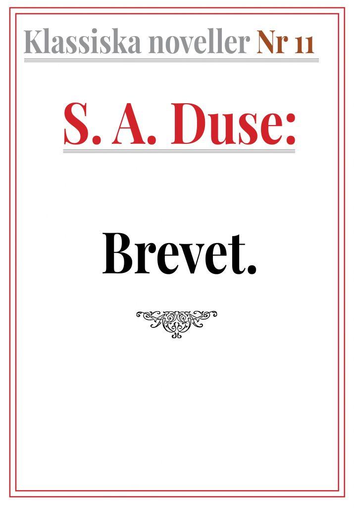 Klassiska noveller 11. S. A. Duse – Brevet. Berättelse. Återutgivning av text från 1916