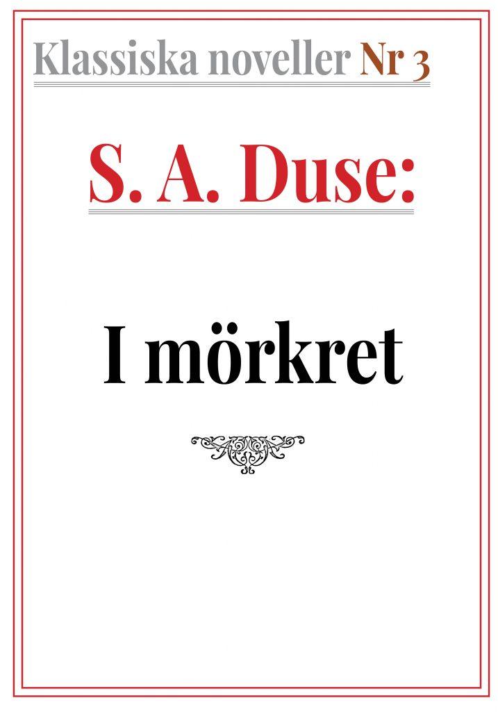 Book Cover: Klassiska noveller 3. S. A. Duse – I mörkret