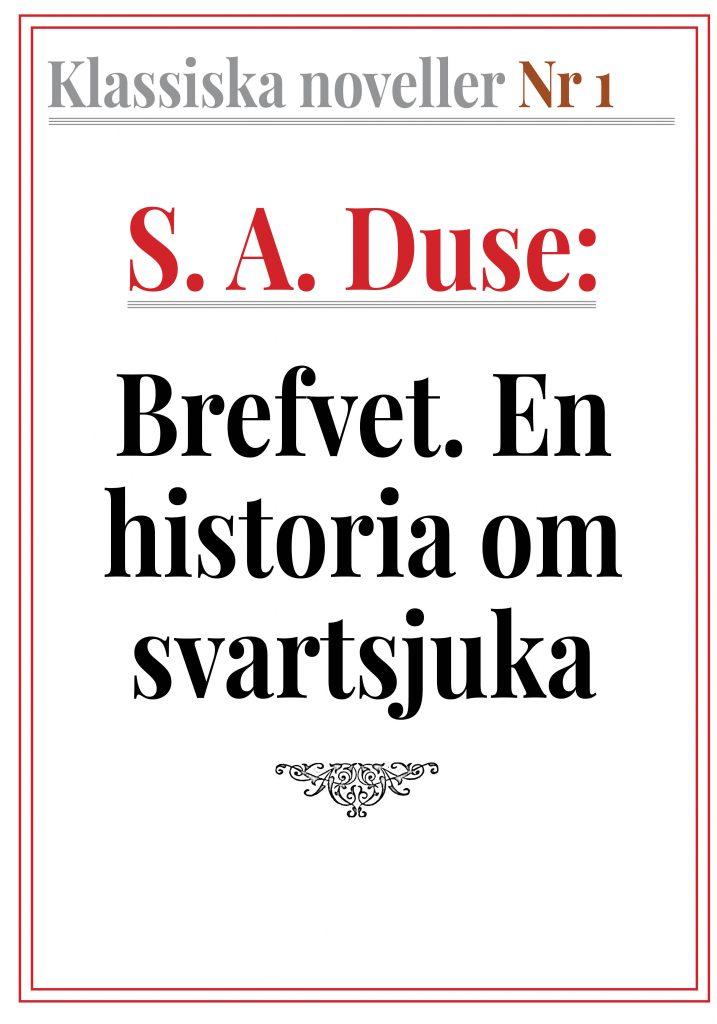 Book Cover: Klassiska noveller 1. S. A. Duse – Brefvet. En historia om svartsjuka