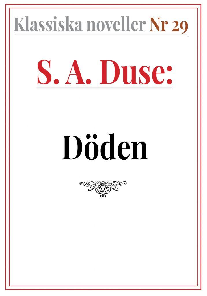 Book Cover: Klassiska noveller 29. S. A. Duse – Döden. Berättelse