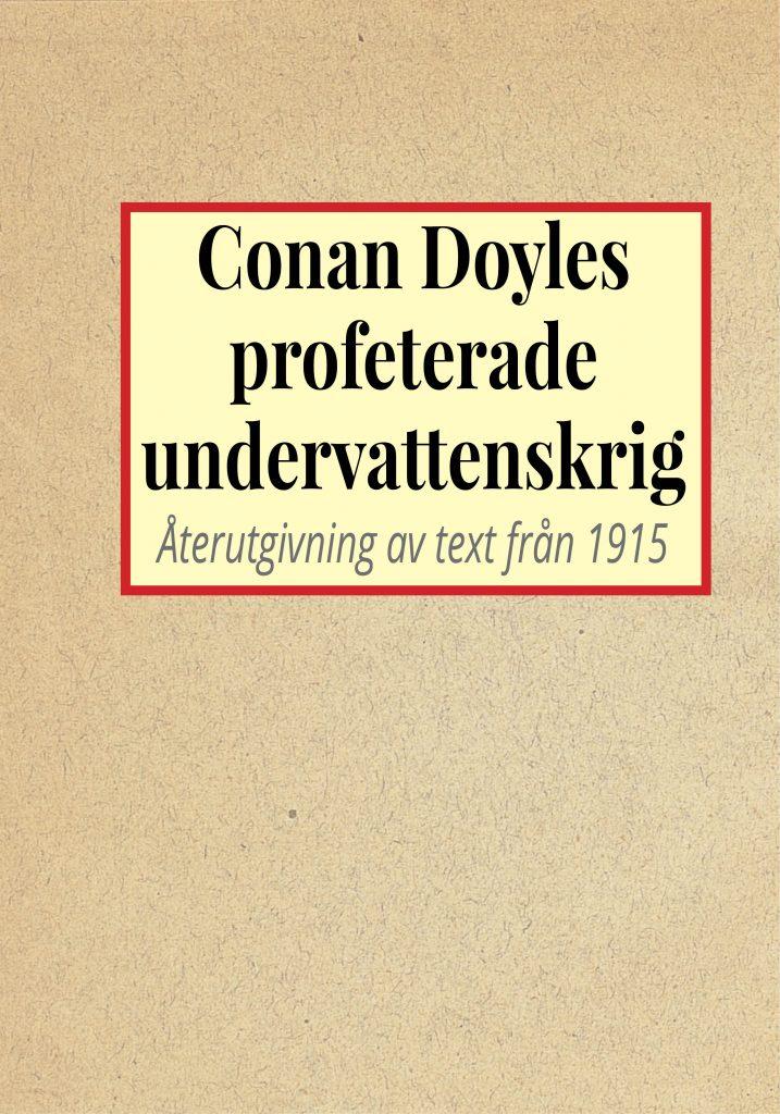 Book Cover: Conan Doyles profeterade undervattenskrig