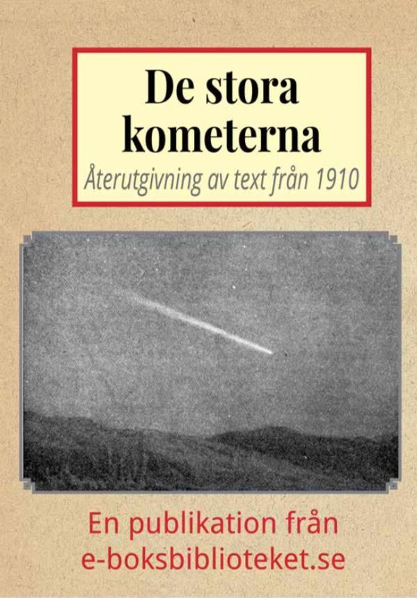 Book Cover: De stora kometerna år 1910