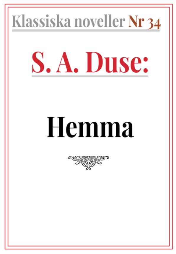 Book Cover: Klassiska noveller 34. S. A. Duse – Hemma. Berättelse om en krigsfånge