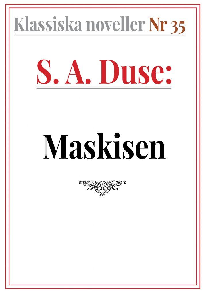 Book Cover: Klassiska noveller 35. S. A. Duse – Maskisen. Dialog