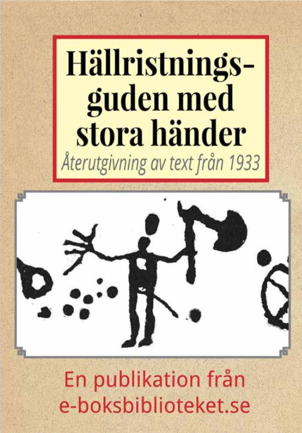 Book Cover: Hällristningsguden med de stora händerna