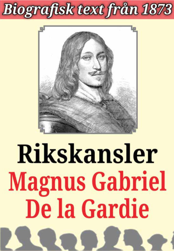 Book Cover: Biografi: Rikskansler Magnus Gabriel De la Gardie