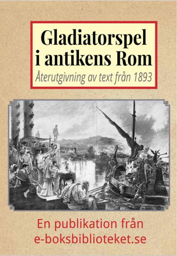 Book Cover: Gladiatorer i forntidens Rom