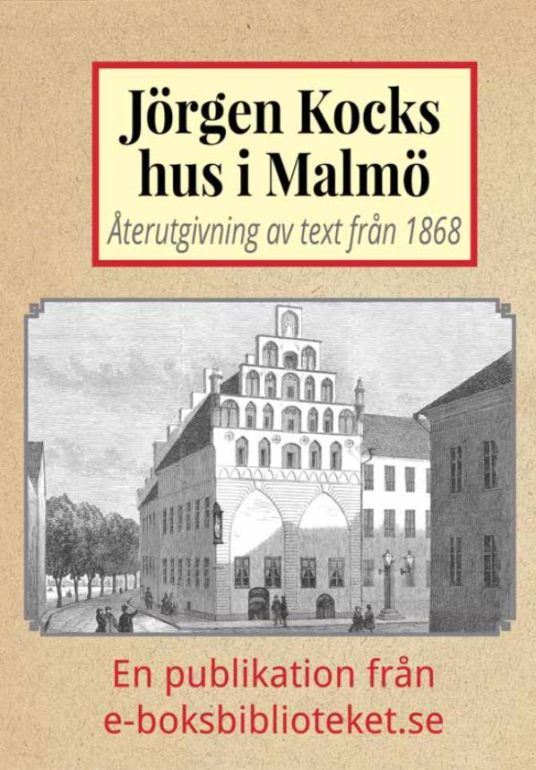 Book Cover: Jörgen Kocks hus i Malmö