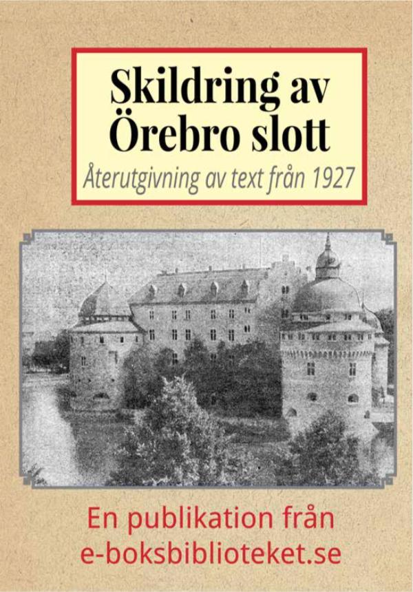 Book Cover: Skildring av Örebro slott