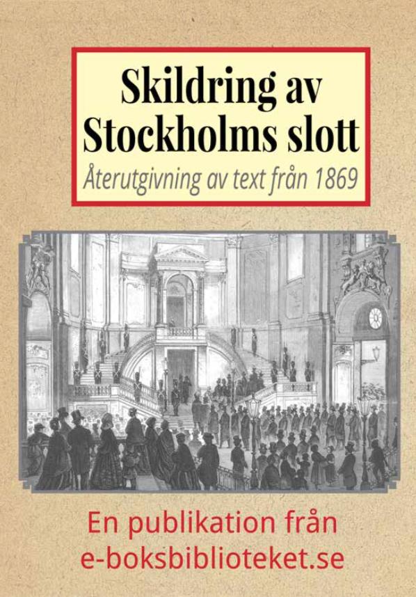Book Cover: Skildring av Stockholms slott