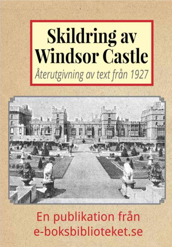 Book Cover: Skildring av slottet Windsor Castle