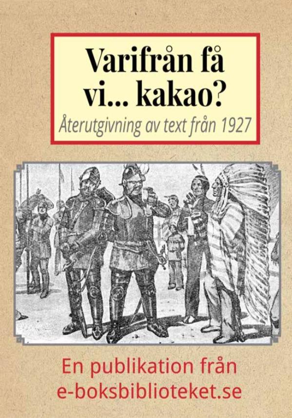 Book Cover: Varifrån få vi… kakao?