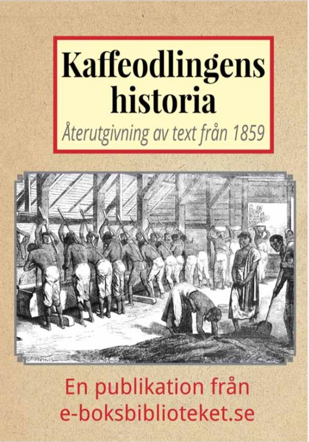 Book Cover: Kaffeodlingens historia