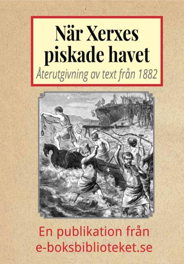 Book Cover: När Xerxes lät piska havet